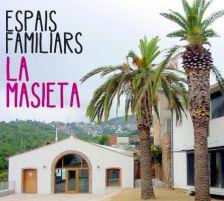 Espais Familiars La Masieta